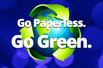 Go Paperless. Go Green. Register Now.