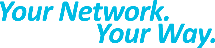 Your Network. Your Way.